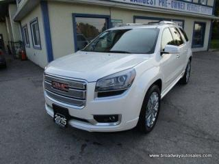 Used 2015 GMC Acadia ALL-WHEEL DRIVE DENALI EDITION 7 PASSENGER 3.6L - V6.. SLIDING CAPTAINS.. 3RD ROW.. NAVIGATION.. HEATED/AC SEATS.. DUAL SUNROOF.. DVD PLAYER.. BOSE.. for sale in Bradford, ON