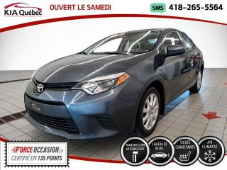Used 2014 Toyota Corolla LE* CVT* CAMERA* SIEGES CHAUFFANTS* for sale in Québec, QC