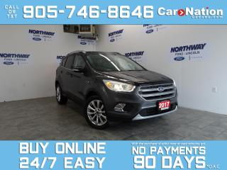 Used 2017 Ford Escape TITANIUM | 4WD | LEATHER | ROOF | NAV | ONLY 29 KM for sale in Brantford, ON