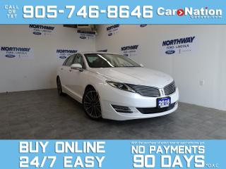 Used 2016 Lincoln MKZ HYBRID   LEATHER   SUNROOF   NAV   ONLY 69 KM! for sale in Brantford, ON