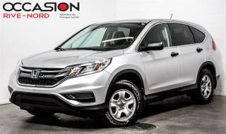 Used 2016 Honda CR-V LX BLUETOOTH+CAM.RECUL+SIEGES.CHAUFFANTS for sale in Boisbriand, QC