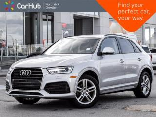 Used 2018 Audi Q3 Komfort Quattro Panoramic Roof Heated Seats Navigation Backup Camera for sale in Thornhill, ON