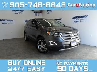 Used 2016 Ford Edge TITANIUM | AWD | PANO ROOF | LEATHER | NAV for sale in Brantford, ON