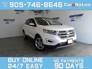 Used 2016 Ford Edge TITANIUM | PANO ROOF | LEATHER | NAV | ONLY 45 KM! for sale in Brantford, ON