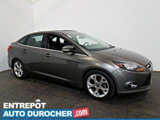 Used 2014 Ford Focus Titanium NAVIGATION - Toit Ouvrant - A/C - Cuir for sale in Laval, QC