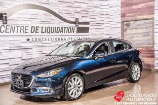 Used 2017 Mazda MAZDA3 GT+_TOIT+CAM/RECUL+GR/ELECT+VOLANT&SIEGE/CHAUFF for sale in Laval, QC