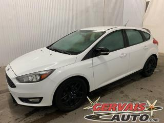 Used 2016 Ford Focus SE Sport Mags Noirs Caméra A/C Volant Chauffant *Hatchback* for sale in Trois-Rivières, QC