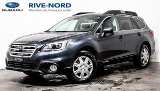 Used 2017 Subaru Outback CAM.RECUL+SIEGES.CHAUFFANTS+BLUETOOTH for sale in Boisbriand, QC
