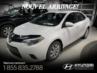 Used 2015 Toyota Corolla LE + GARANTIE + CAMERA + A/C+CRUISE+WOW! for sale in Drummondville, QC