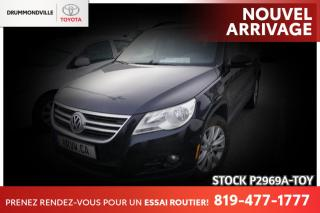 Used 2010 Volkswagen Tiguan INTÉGRALE| TOIT| SIÈGES CHAUFFANTS for sale in Drummondville, QC