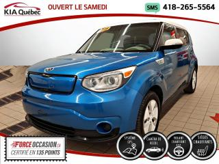 Used 2016 Kia Soul EV GPS* SIEGES CHAUFFANTS* BLUETOOTH* for sale in Québec, QC