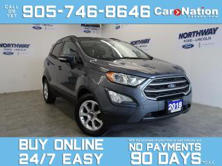 Used 2018 Ford EcoSport SE CONVENIENCE PKG | SUNROOF | NAV | NEW CAR TRADE for sale in Brantford, ON