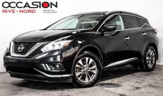 Used 2015 Nissan Murano SL AWD NAVI+CUIR+TOIT.OUVRANT for sale in Boisbriand, QC