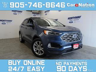 Used 2019 Ford Edge TITANIUM | 301A | AWD | ROOF | LEATHER | 1 OWNER for sale in Brantford, ON