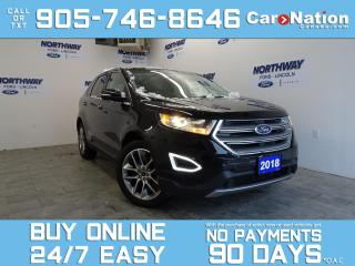 Used 2018 Ford Edge TITANIUM | V6 | AWD | ROOF | LEATHER | 20'' RIMS for sale in Brantford, ON