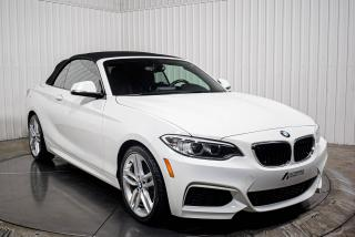 Used 2016 BMW 2 Series 228XI CONVERTIBLE CUIR MAGS for sale in St-Hubert, QC