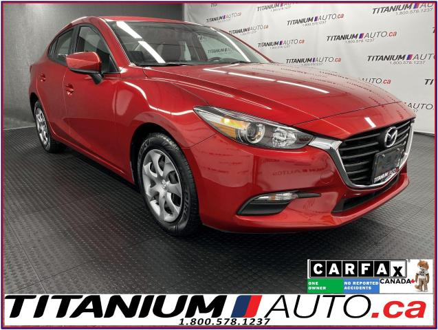 2018 Mazda MAZDA3 GPS+Camera+Smart City Brake+Cruise Control+BlueToo