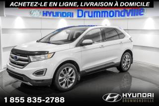 Used 2016 Ford Edge TITANIUM AWD + GARANTIE + NAVI + TOIT + for sale in Drummondville, QC