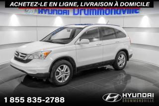 Used 2010 Honda CR-V EX-L + AWD + GARANTIE + TOIT + CUIR + WO for sale in Drummondville, QC