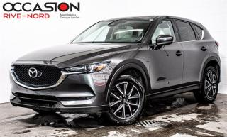 Used 2017 Mazda CX-5 GT AWD NAVI+CUIR+TOIT.OUVRANT for sale in Boisbriand, QC