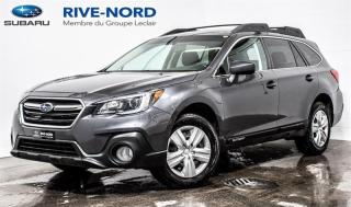 Used 2018 Subaru Outback BLUETOOTH+CAM.RECUL+SIEGES.CHAUFFANTS for sale in Boisbriand, QC