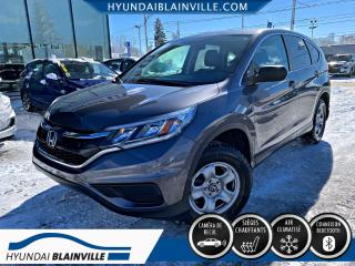 Used 2016 Honda CR-V LX CAMÉRA RECUL, A/C, BANCS CHAUFFANTS, for sale in Blainville, QC