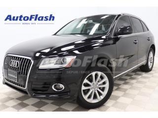 Used 2015 Audi Q5 TECHNIK *2.0T *BLIND-SPOT *GPS/CAMERA *TOIT-PANO for sale in St-Hubert, QC