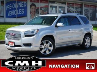Used 2015 GMC Acadia Denali  NAV CAM ROOF LEATH HTD-S/W 7-PASS 20-AL for sale in St. Catharines, ON