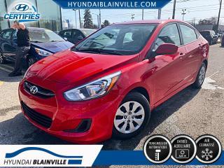 Used 2016 Hyundai Accent LE DÉMARREUR À DISTANCE, A/C, INSPECTION for sale in Blainville, QC