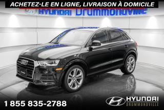 Used 2017 Audi Q3 PROGRESSIV + GARANTIE + TOIT PANO + WOW for sale in Drummondville, QC