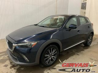 Used 2018 Mazda CX-3 GT Cuir GPS Toit Ouvrant Mags Caméra *Traction intégrale* for sale in Trois-Rivières, QC