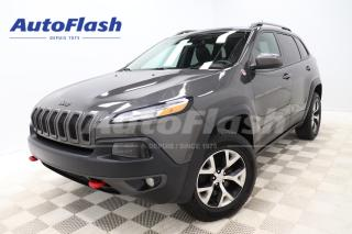 Used 2016 Jeep Cherokee TRAILHAWK* V6* 3.2L* AWD* CAMERA* GPS* TOIT/ROOF* for sale in Saint-Hubert, QC