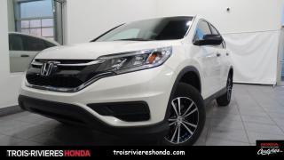 Used 2016 Honda CR-V LX + 2WD + BAS KILO + VITRES TEINTEES ! for sale in Trois-Rivières, QC