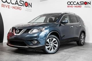 Used 2015 Nissan Rogue SL AWD NAVI+CUIR+TOIT.PANORAMIQUE for sale in Boisbriand, QC