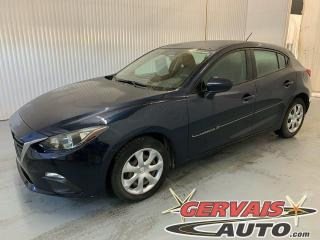 Used 2016 Mazda MAZDA3 GX Sport Caméra GPS A/C Bluetooth Cruise *Bas Kilométrage* for sale in Trois-Rivières, QC