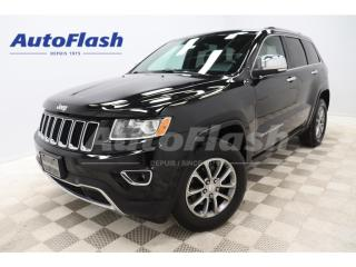 Used 2014 Jeep Grand Cherokee LIMITED 3.6L *CAMERA *CUIR/LEATHER *TOIT/SUNROOF for sale in St-Hubert, QC
