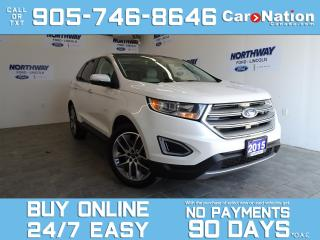 Used 2015 Ford Edge TITANIUM | V6 |AWD | ROOF |LEATHER |NAV |20'' RIMS for sale in Brantford, ON