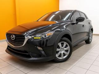 Used 2016 Mazda CX-3 GX BLUETOOTH AUTOMATIQUE CAMÉRA *BAS KILOMÉTRAGE* for sale in St-Jérôme, QC