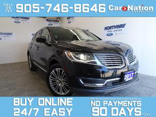 Used 2017 Lincoln MKX RESERVE | TECH PKG | AWD | ROOF | NAV | LEATHER for sale in Brantford, ON