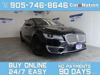 Used 2018 Lincoln MKZ HYBRID RESERVE | LEATHER | SUNROOF | NAV for sale in Brantford, ON
