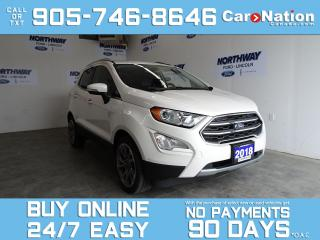 Used 2018 Ford EcoSport TITANIUM | ROOF | LEATHERETTE | NAV |NEW CAR TRADE for sale in Brantford, ON