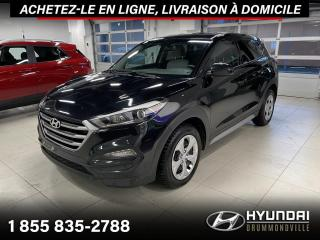 Used 2017 Hyundai Tucson GARANTIE + CAMERA + A/C + CRUISE + WOW ! for sale in Drummondville, QC