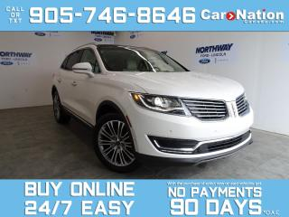 Used 2018 Lincoln MKX RESERVE | TECH PKG | AWD | ROOF |DRIVER ASSIST PKG for sale in Brantford, ON