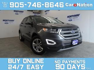 Used 2017 Ford Edge SEL | AWD | ROOF | LEATHER | NAV | 18