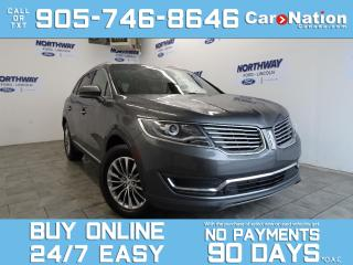 Used 2017 Lincoln MKX SELECT | AWD | LEATHER | PANO ROOF | NAV for sale in Brantford, ON