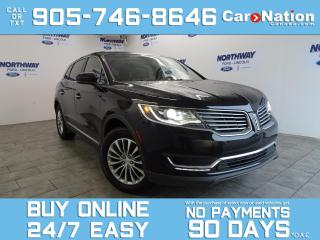 Used 2017 Lincoln MKX SELECT | AWD | NAV | PANO ROOF | LEATHER | 44 KM! for sale in Brantford, ON