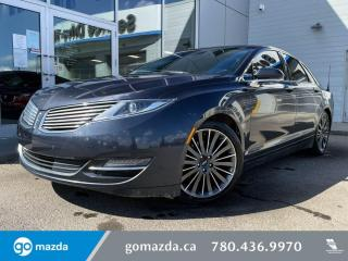 Used 2013 Lincoln MKZ MKZ - NAV, AWD, V6, PANOROOF, BACK UP CAM, HEATED AND A/C SEATS for sale in Edmonton, AB