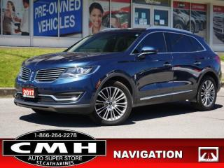 Used 2017 Lincoln MKX Reserve  NAV CAM ROOF LEATH P/GATE 20-AL for sale in St. Catharines, ON