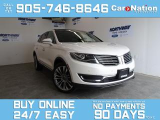 Used 2017 Lincoln MKX RESERVE | AWD | ROOF | NAV | DRIVER ASSIST PKG for sale in Brantford, ON