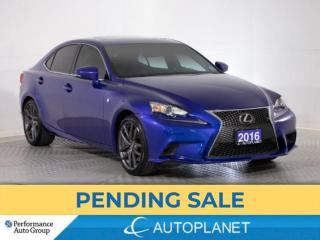Used 2016 Lexus IS 300 AWD, F-Sport 3, Navi, Sunroof, Blind Spot Assist! for sale in Brampton, ON